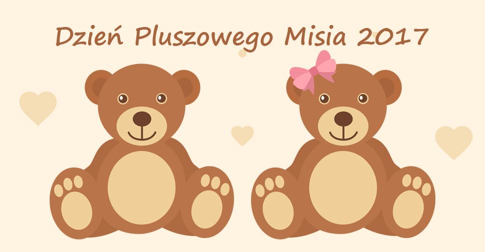 Dzień Pluszowego Misia 2017 Przedszkole Samorządowe W