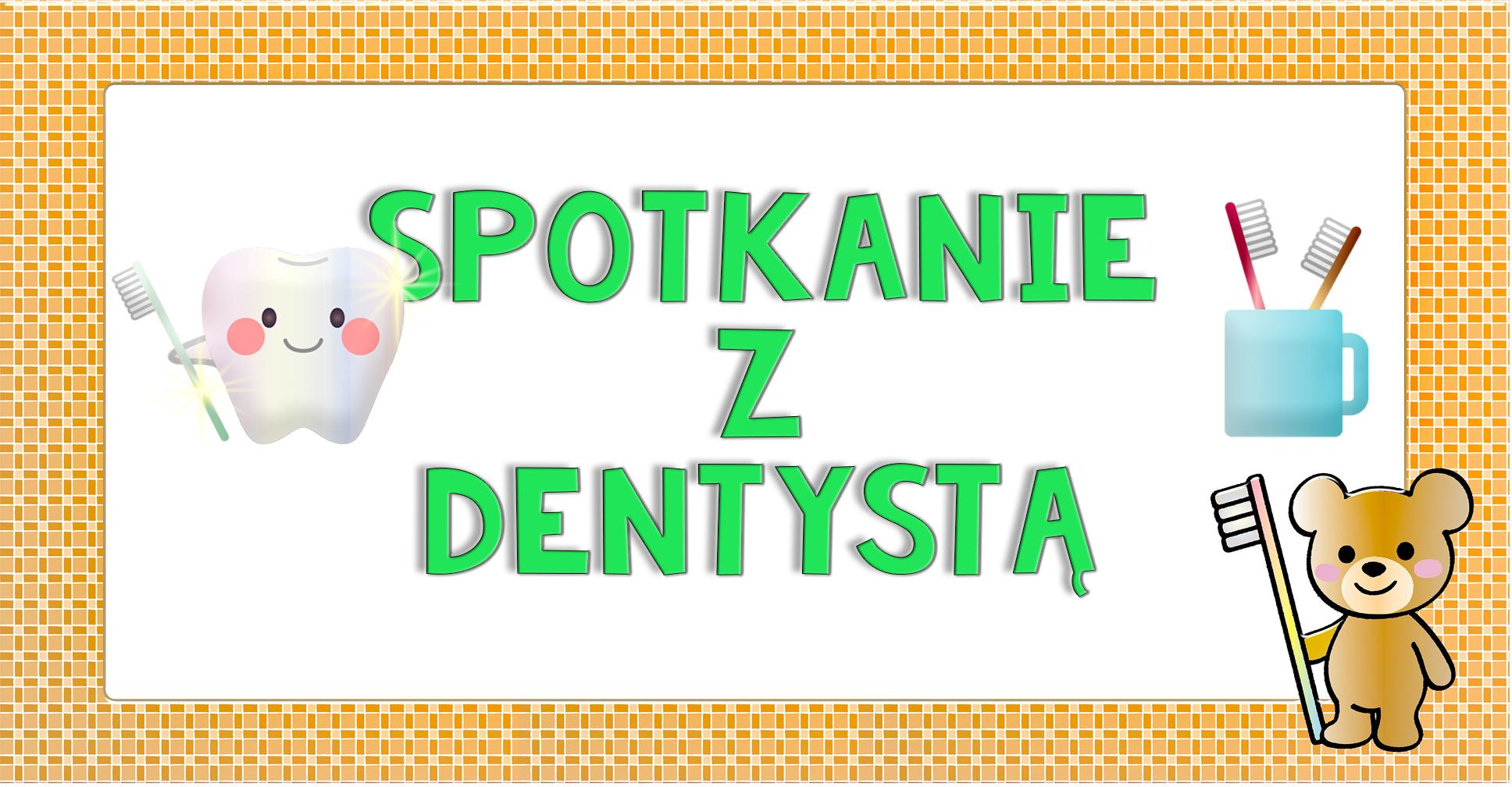 Spotkanie z dentystą