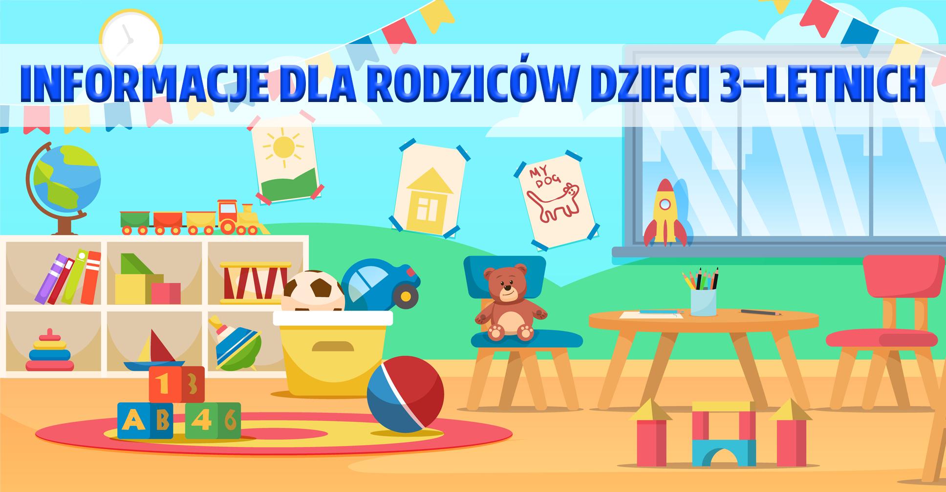 Informacja dla rodziców dzieci 3-letnich
